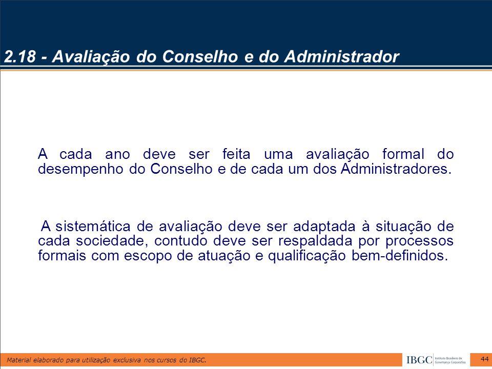 2.18 - Avaliação do Conselho e do Administrador