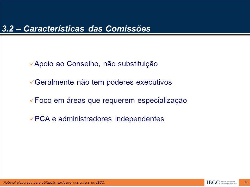3.2 – Características das Comissões