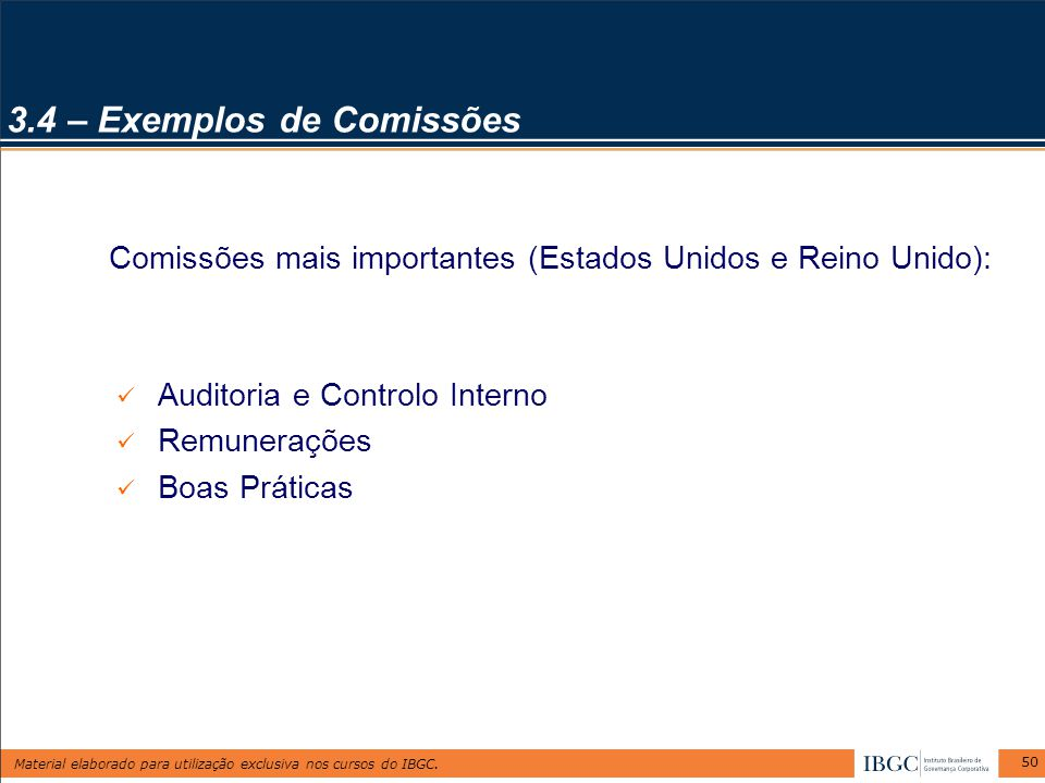 3.4 – Exemplos de Comissões