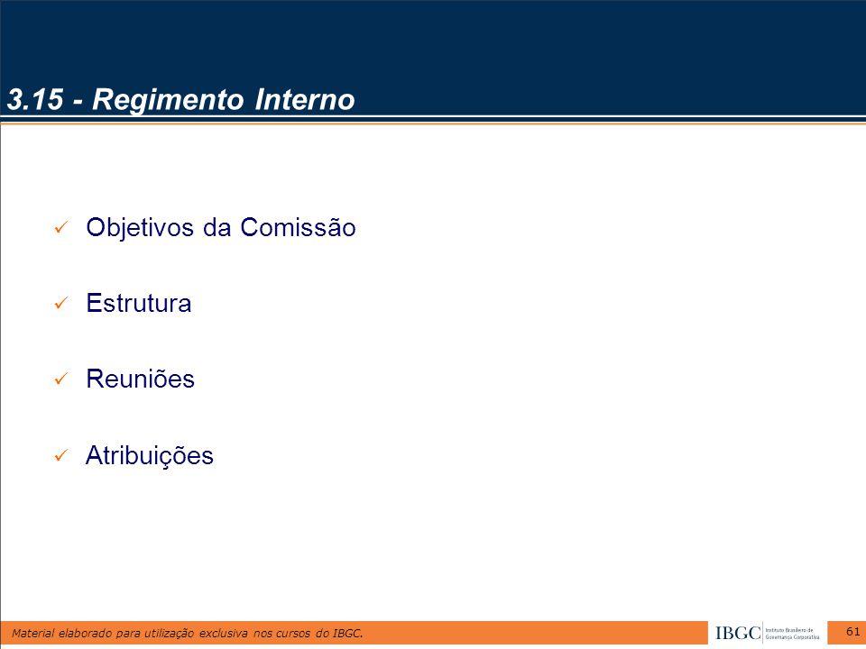 3.15 - Regimento Interno Objetivos da Comissão Estrutura Reuniões