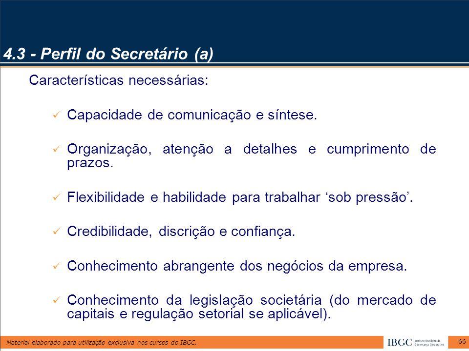 4.3 - Perfil do Secretário (a)