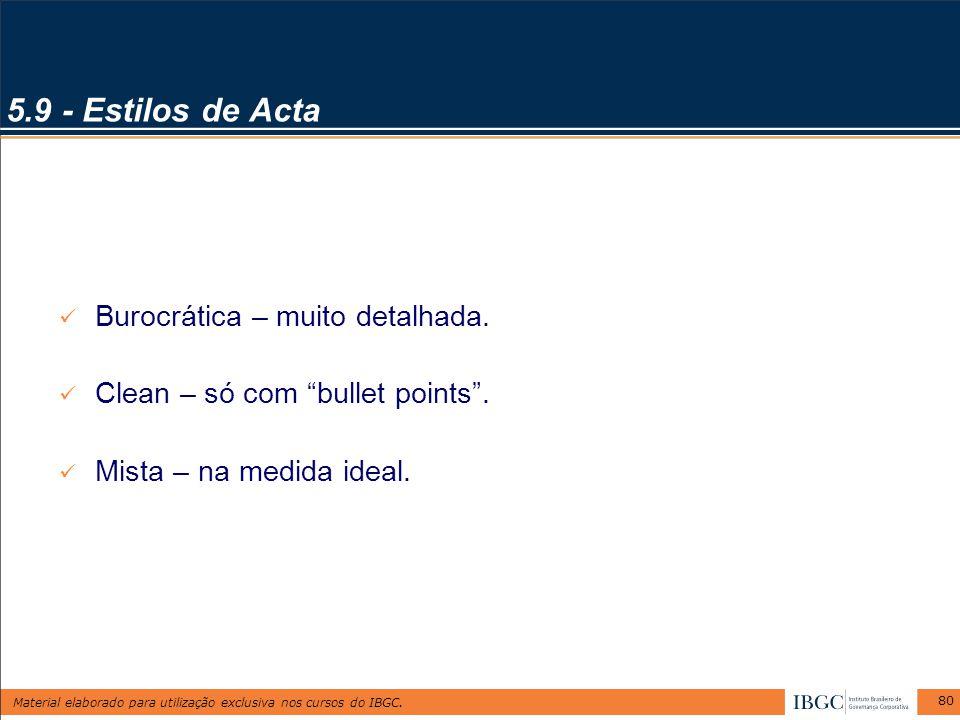 5.9 - Estilos de Acta Burocrática – muito detalhada.