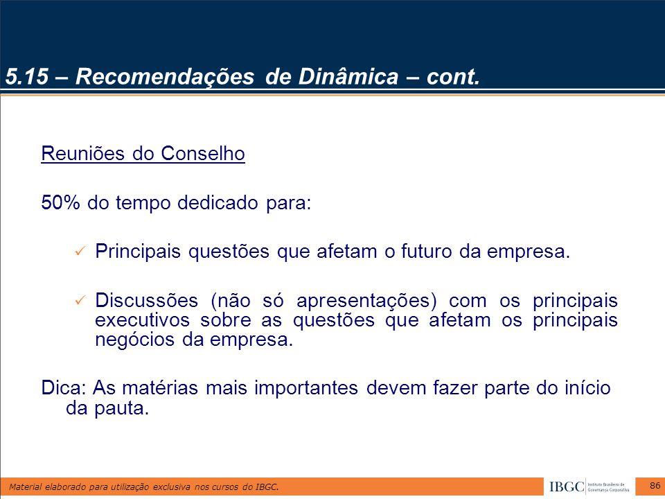 5.15 – Recomendações de Dinâmica – cont.