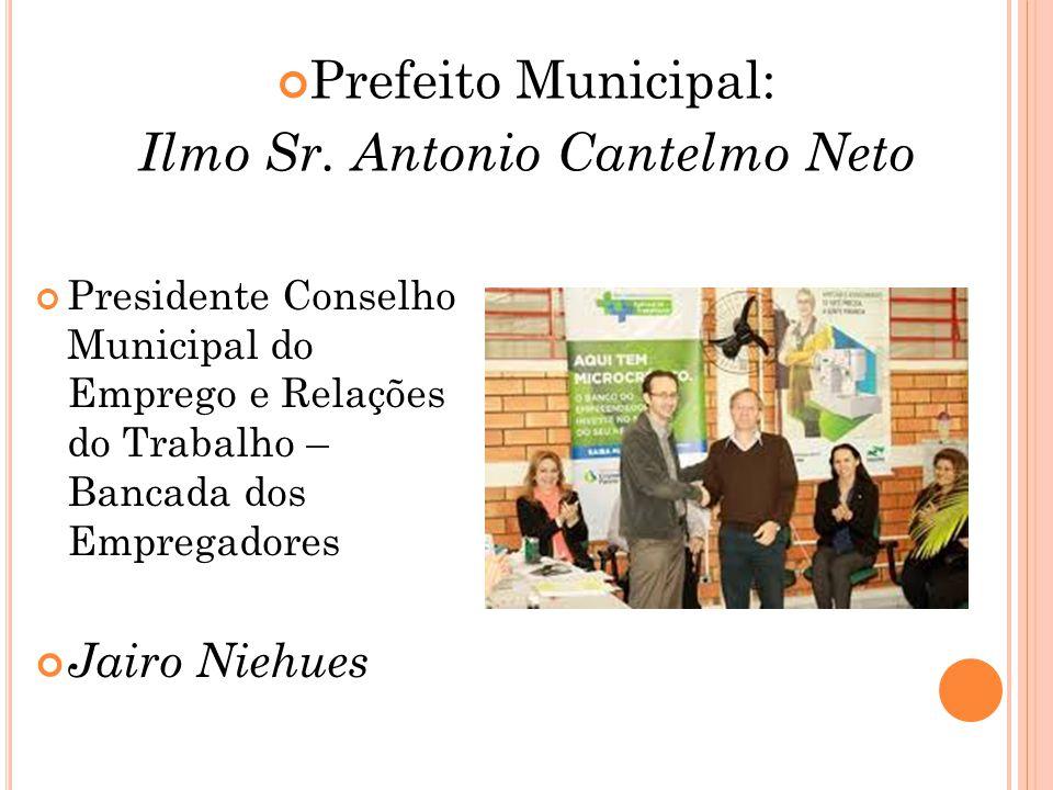 Ilmo Sr. Antonio Cantelmo Neto