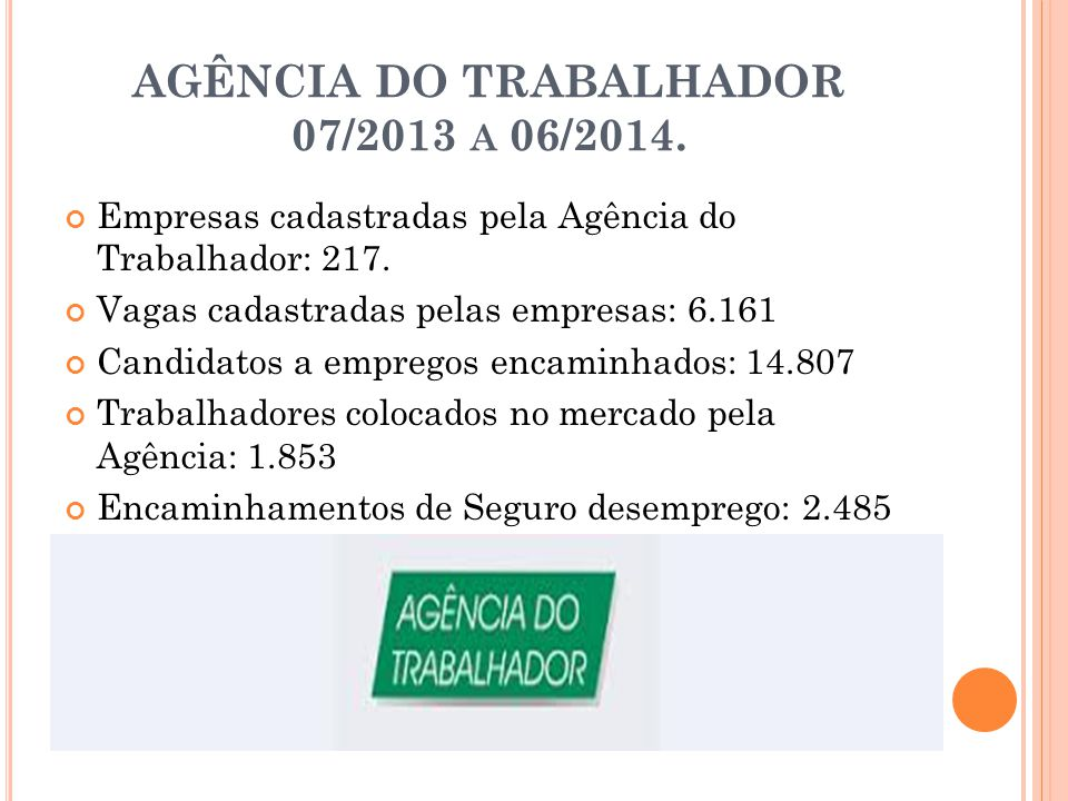 AGÊNCIA DO TRABALHADOR 07/2013 a 06/2014.