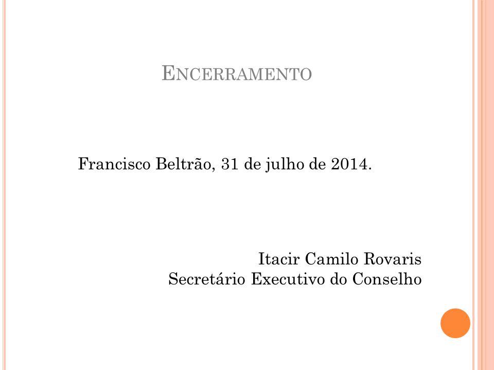 Francisco Beltrão, 31 de julho de 2014.