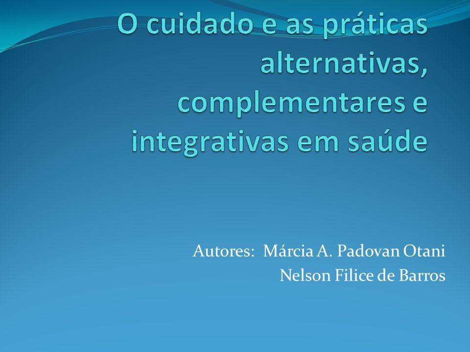 Autores: Márcia A. Padovan Otani Nelson Filice de Barros