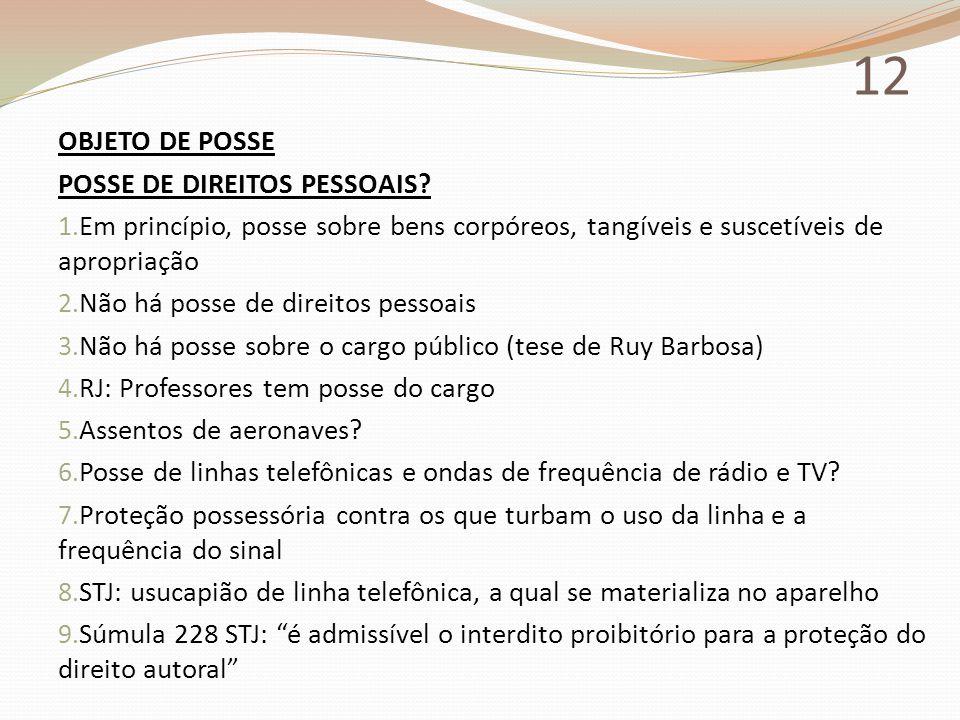 12 OBJETO DE POSSE POSSE DE DIREITOS PESSOAIS
