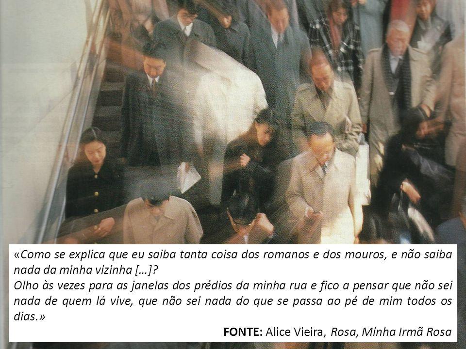 FONTE: Alice Vieira, Rosa, Minha Irmã Rosa