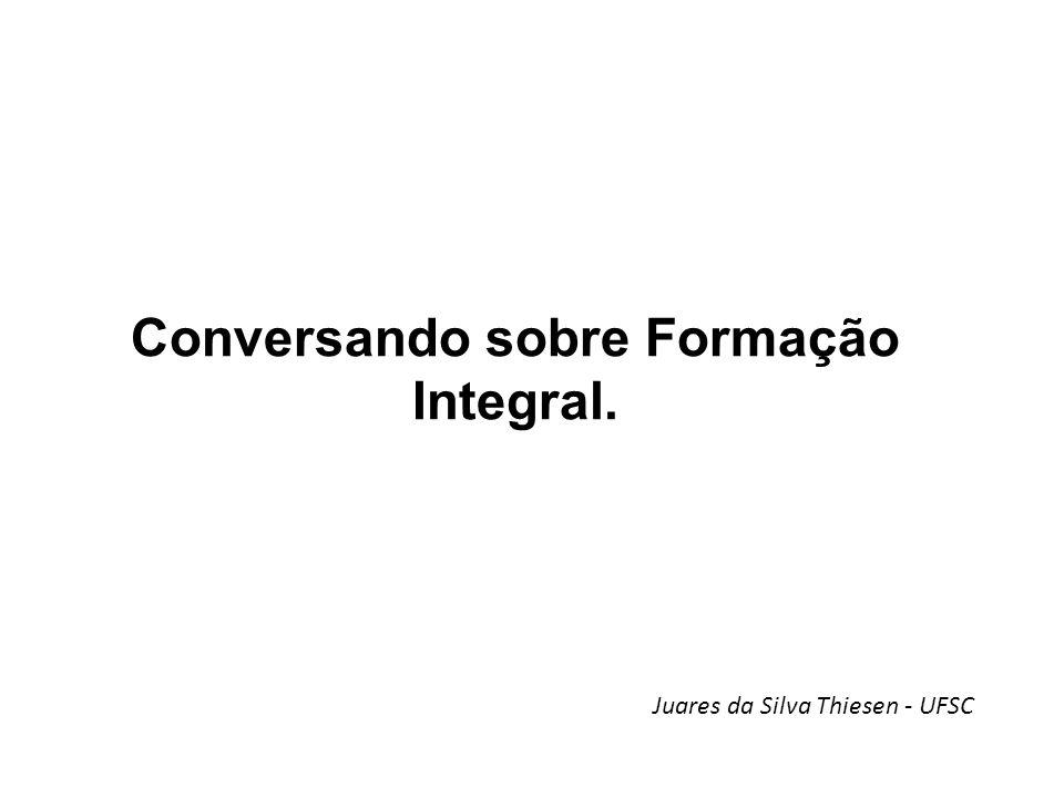 Conversando sobre Formação Integral.