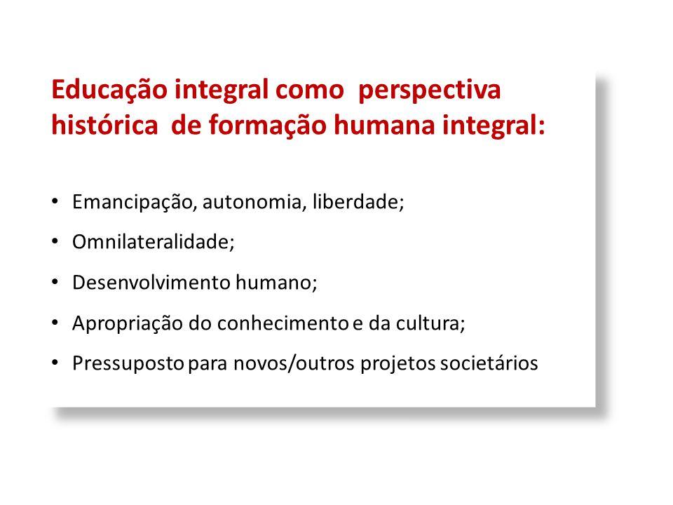 Educação integral como perspectiva histórica de formação humana integral: