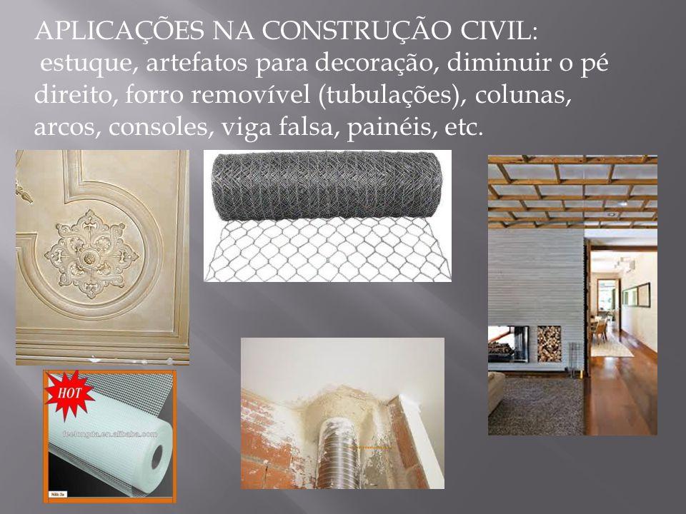 APLICAÇÕES NA CONSTRUÇÃO CIVIL:
