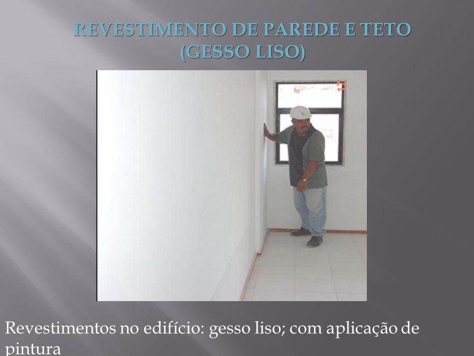 REVESTIMENTO DE PAREDE E TETO (GESSO LISO)