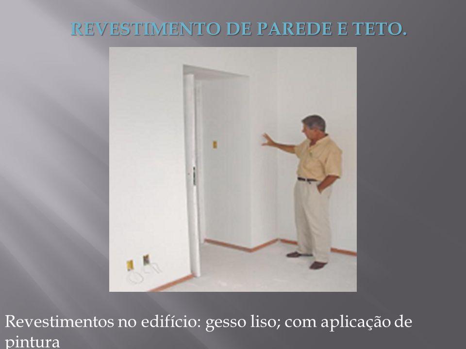 REVESTIMENTO DE PAREDE E TETO.