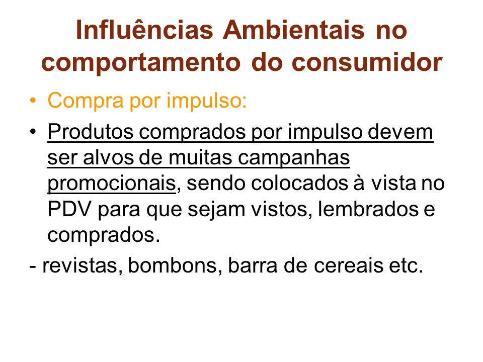 Influências Ambientais no comportamento do consumidor