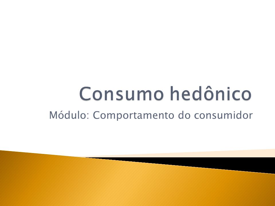 Módulo: Comportamento do consumidor