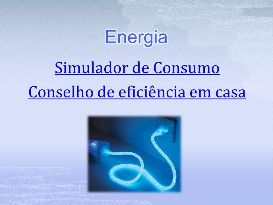 Simulador de Consumo Conselho de eficiência em casa