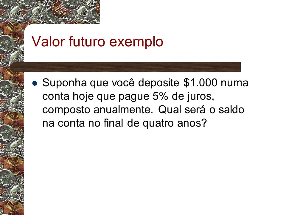 Valor futuro exemplo