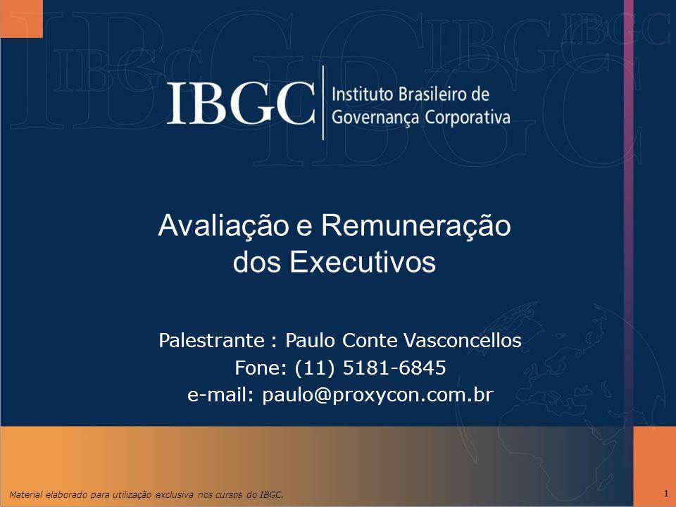 Avaliação e Remuneração dos Executivos