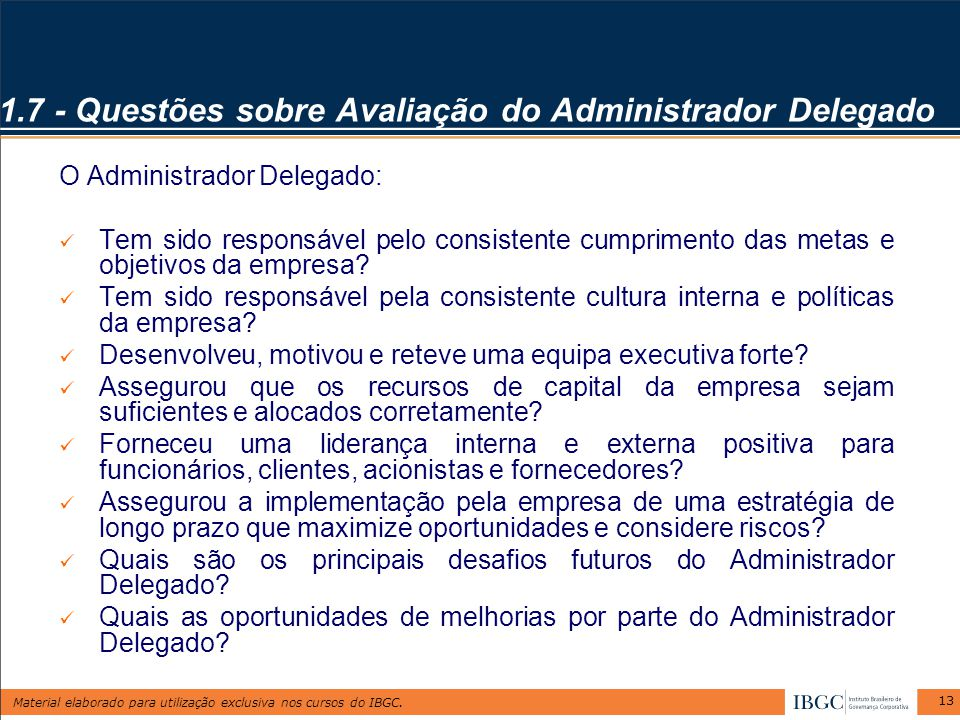 1.7 - Questões sobre Avaliação do Administrador Delegado