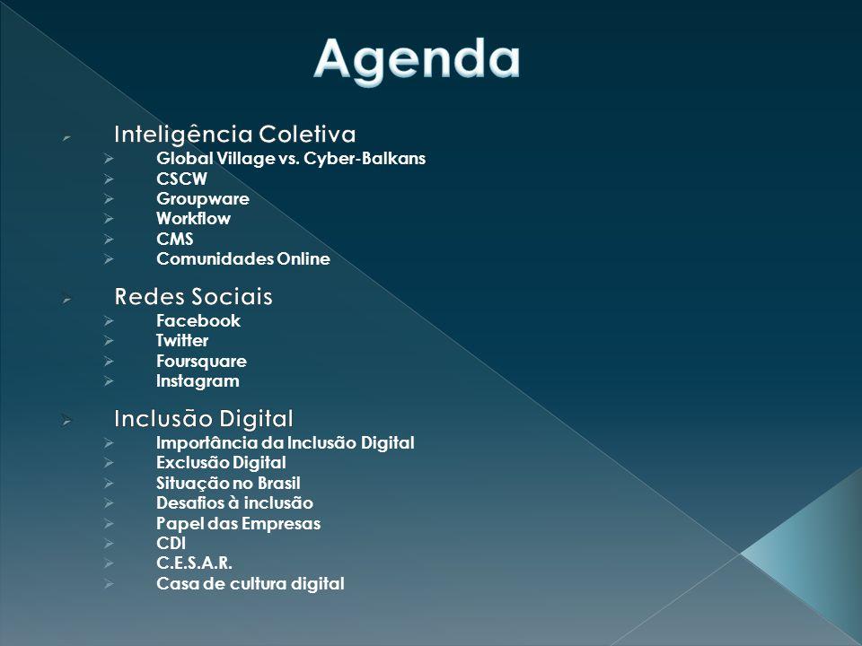 Agenda Inteligência Coletiva Redes Sociais Inclusão Digital