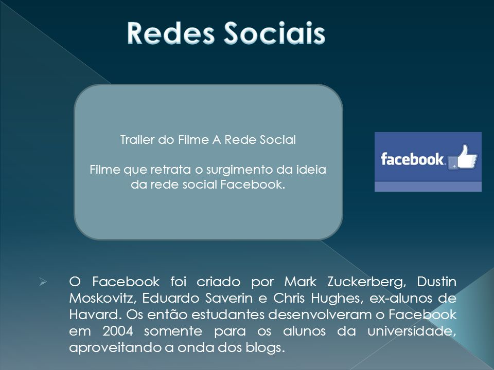 Redes Sociais Trailer do Filme A Rede Social. Filme que retrata o surgimento da ideia da rede social Facebook.
