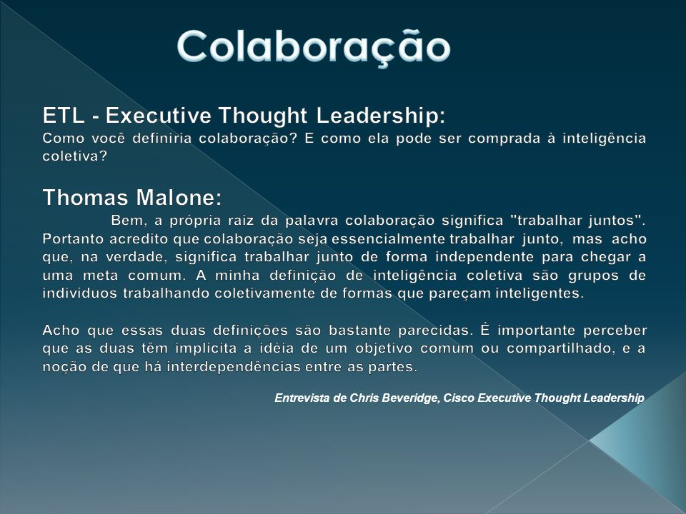 Colaboração ETL - Executive Thought Leadership: Thomas Malone: