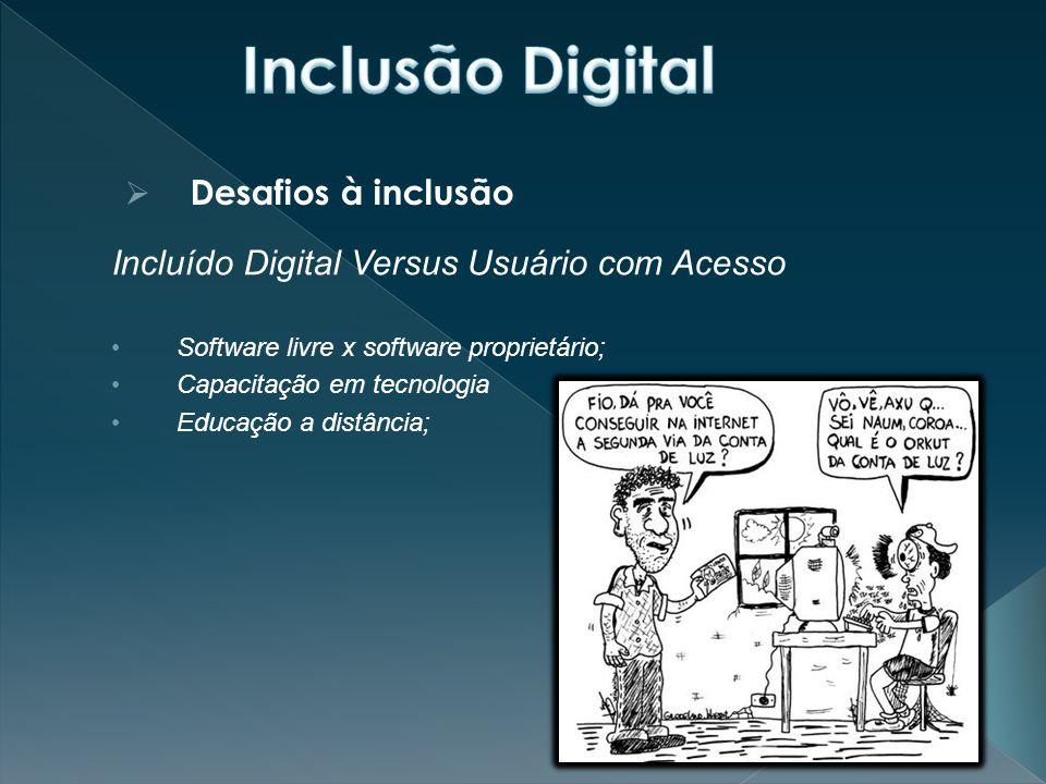 Inclusão Digital Desafios à inclusão