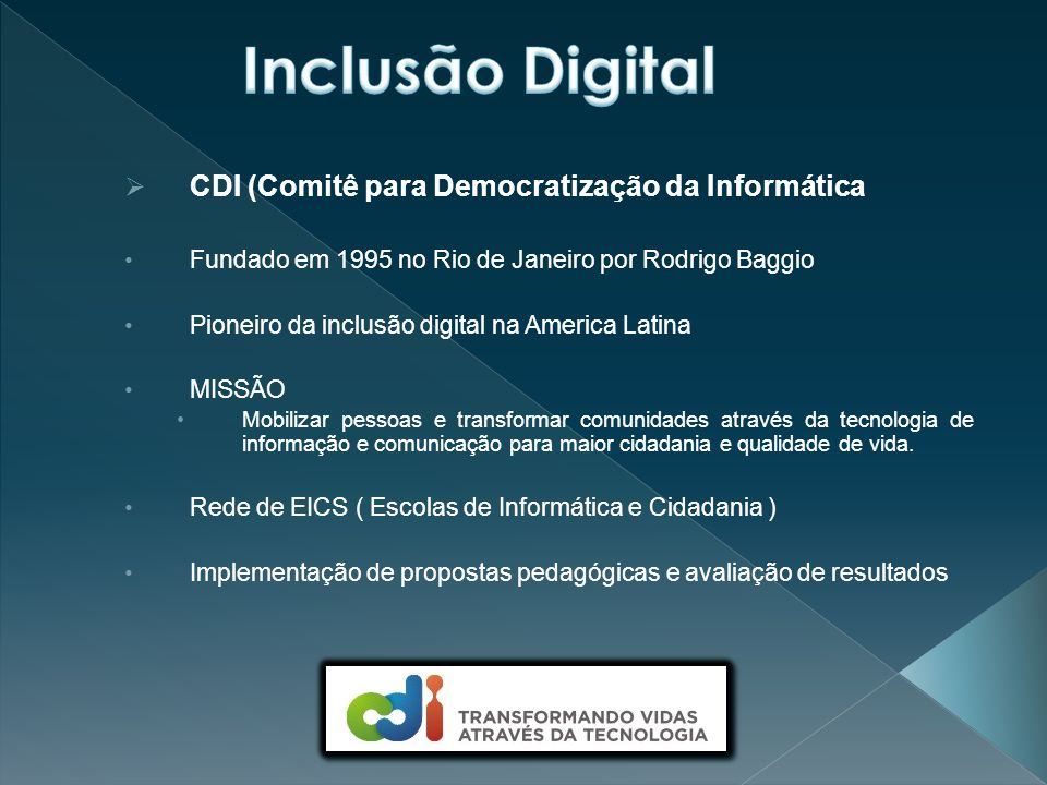 Inclusão Digital CDI (Comitê para Democratização da Informática