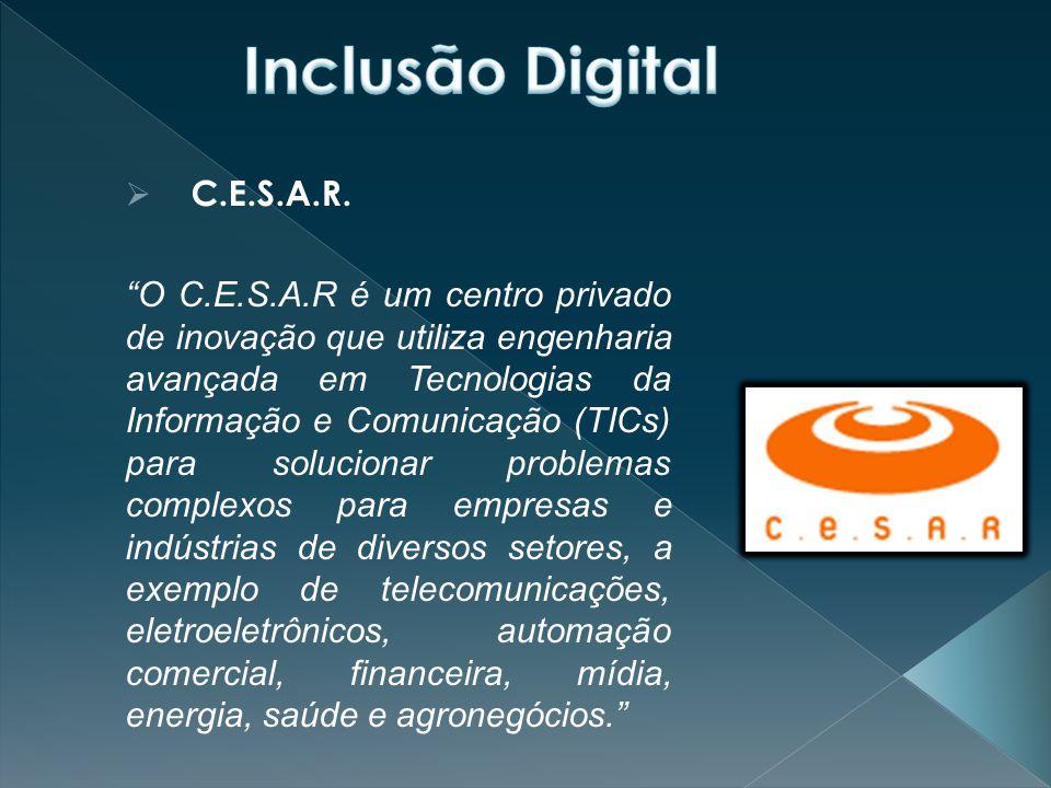 Inclusão Digital C.E.S.A.R.