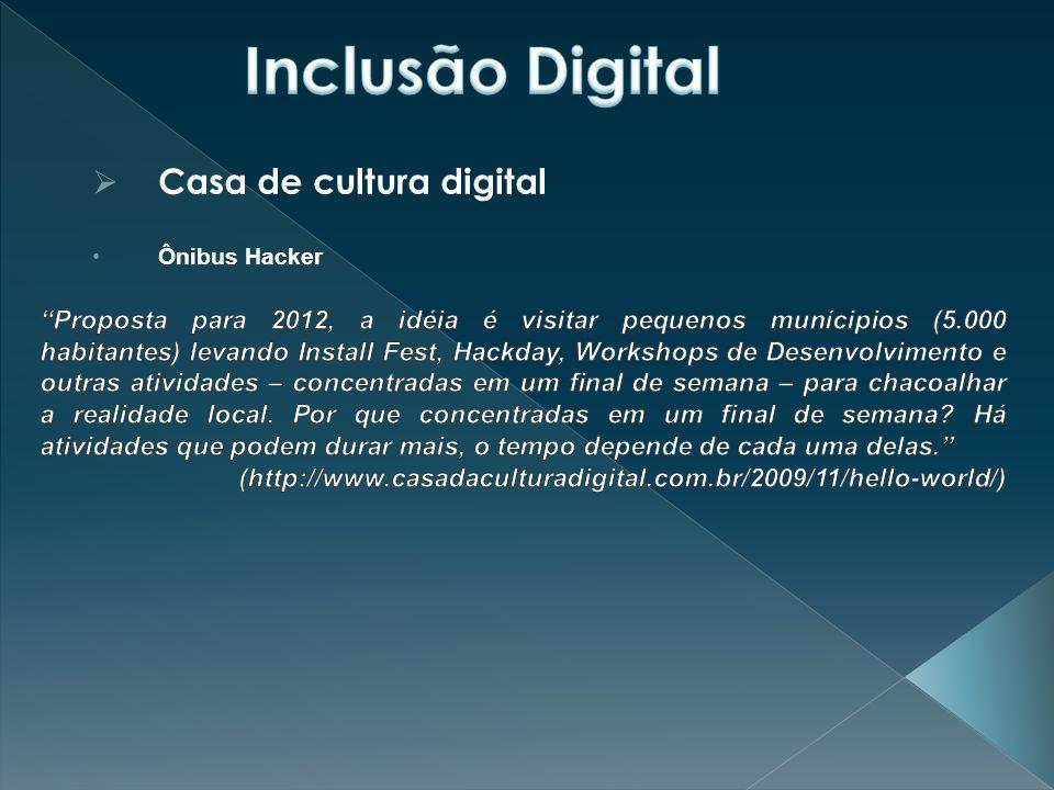 Inclusão Digital Casa de cultura digital