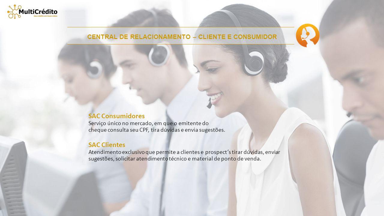 CENTRAL DE RELACIONAMENTO – CLIENTE E CONSUMIDOR