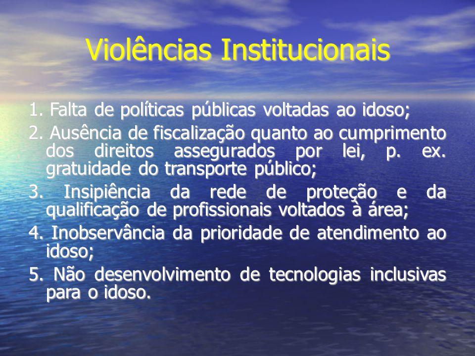 Violências Institucionais
