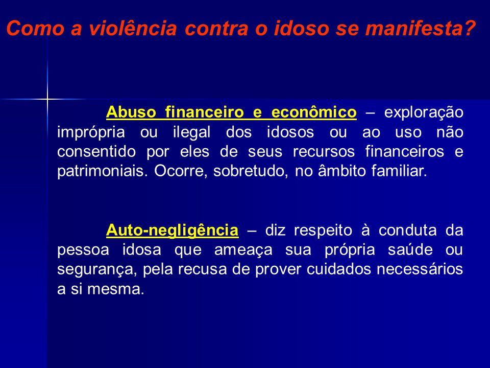 Como a violência contra o idoso se manifesta