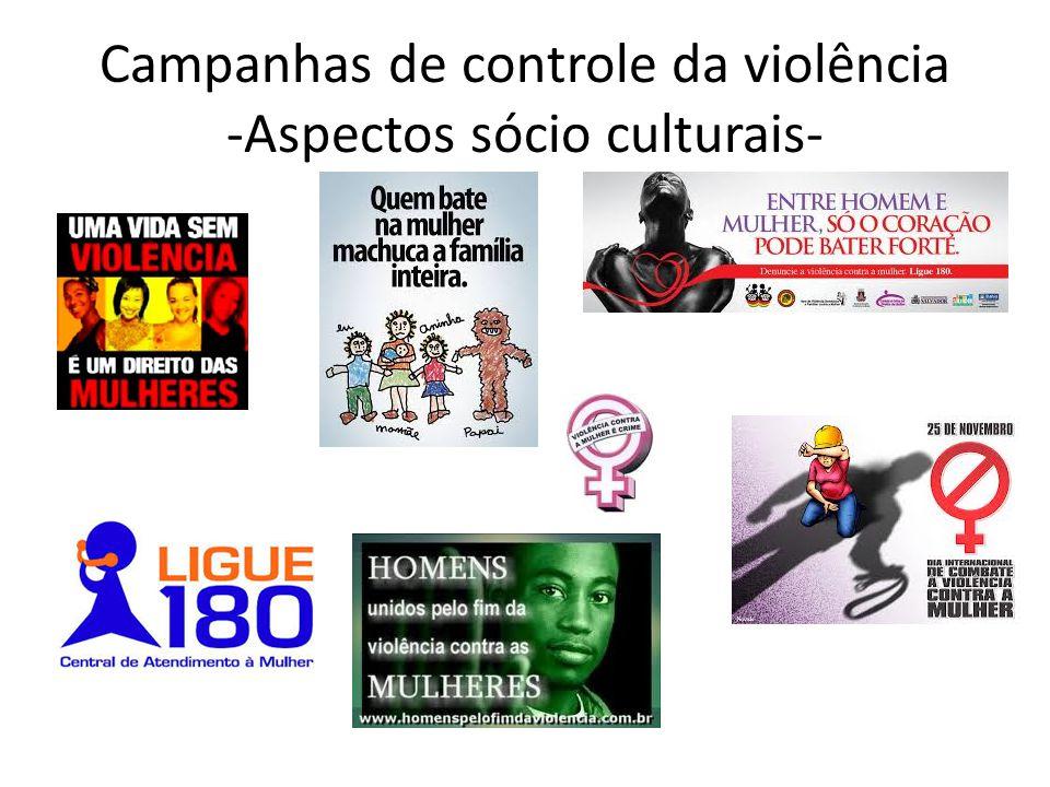 Campanhas de controle da violência -Aspectos sócio culturais-