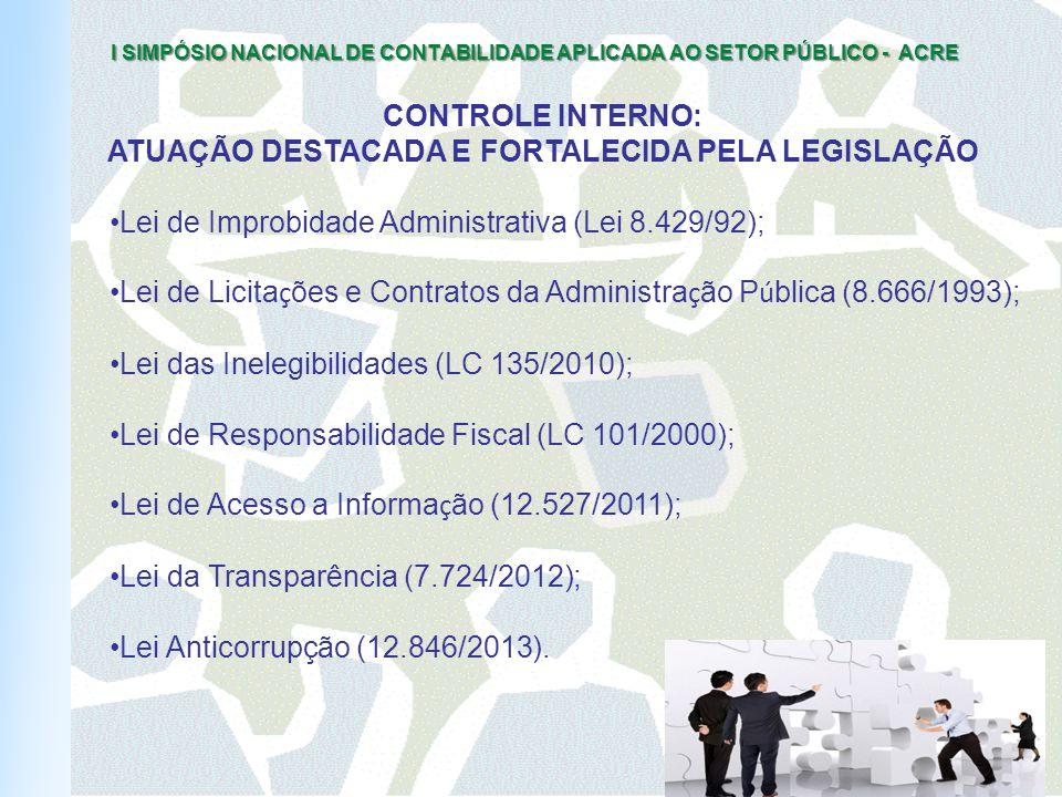 ATUAÇÃO DESTACADA E FORTALECIDA PELA LEGISLAÇÃO