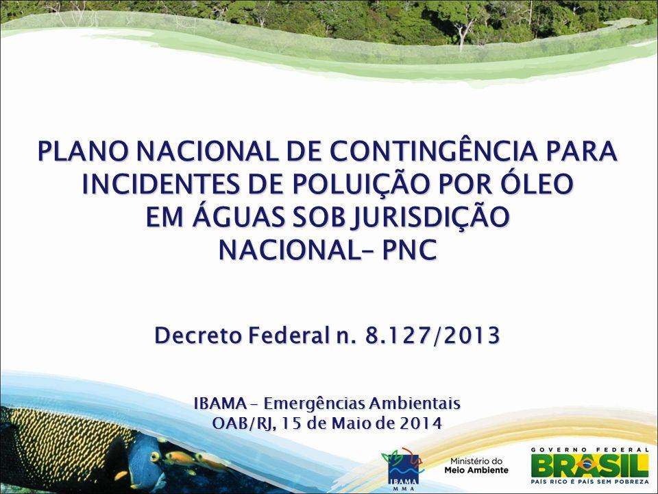PLANO NACIONAL DE CONTINGÊNCIA PARA INCIDENTES DE POLUIÇÃO POR ÓLEO