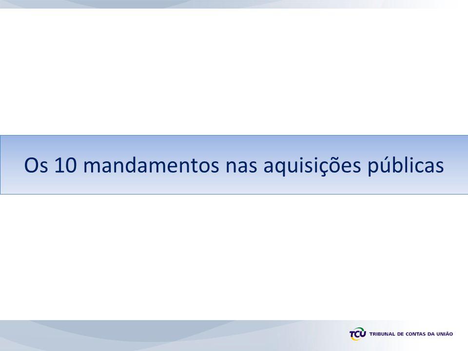 Os 10 mandamentos nas aquisições públicas