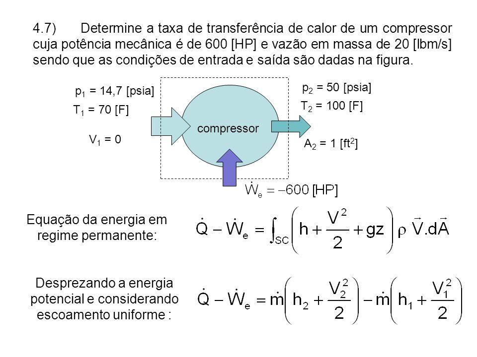 Equação da energia em regime permanente: