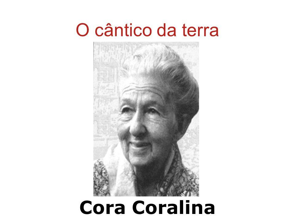 O cântico da terra Cora Coralina