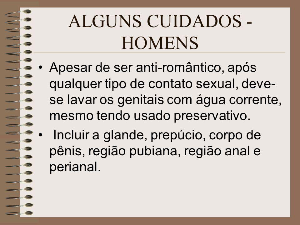 ALGUNS CUIDADOS - HOMENS