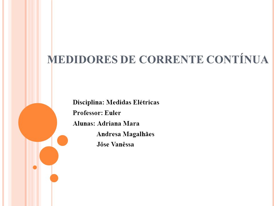 MEDIDORES DE CORRENTE CONTÍNUA