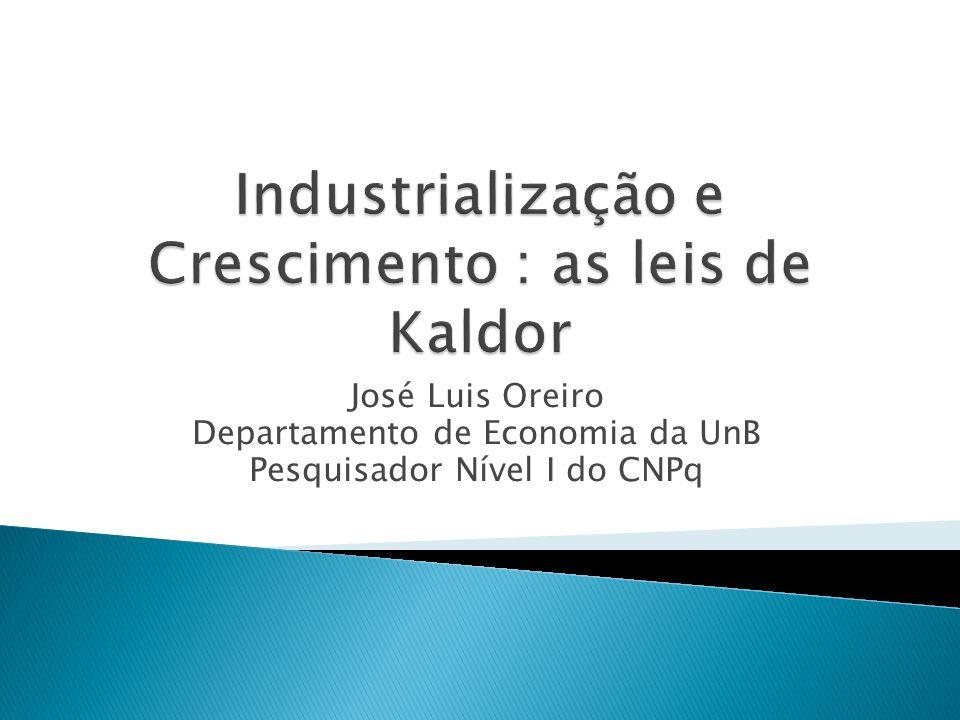 Industrialização e Crescimento : as leis de Kaldor