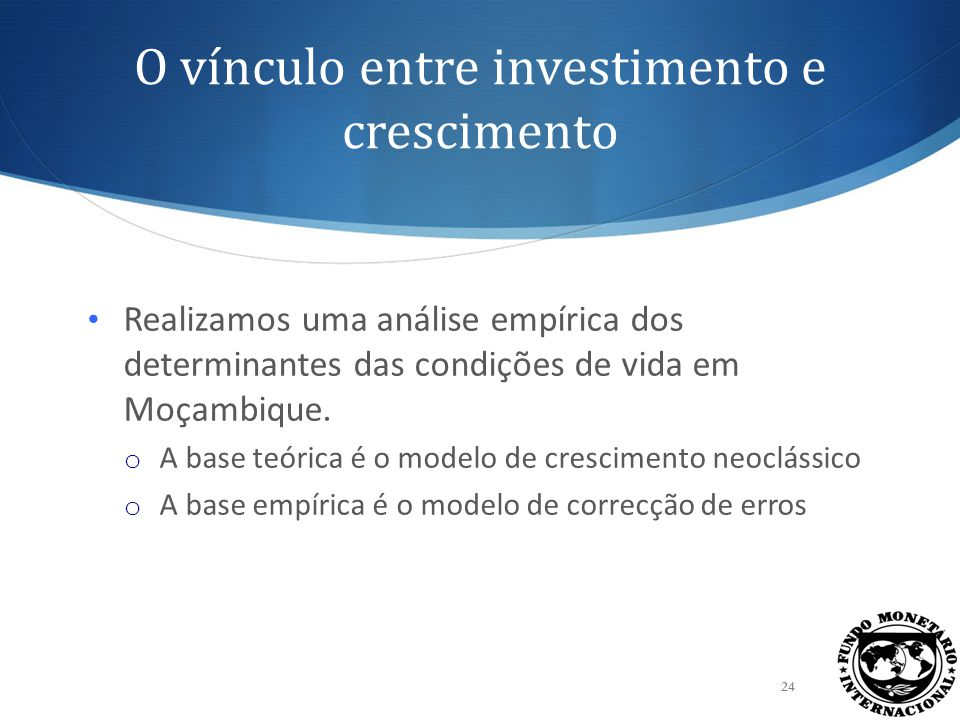 O vínculo entre investimento e crescimento