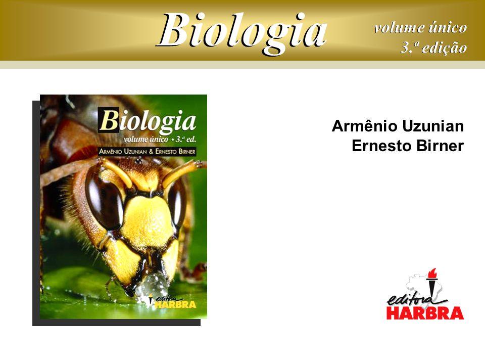 Biologia volume único 3.ª edição Armênio Uzunian Ernesto Birner
