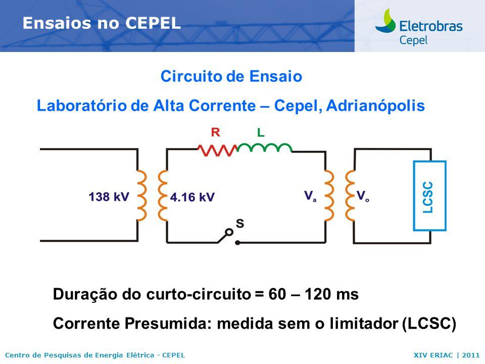 Laboratório de Alta Corrente – Cepel, Adrianópolis