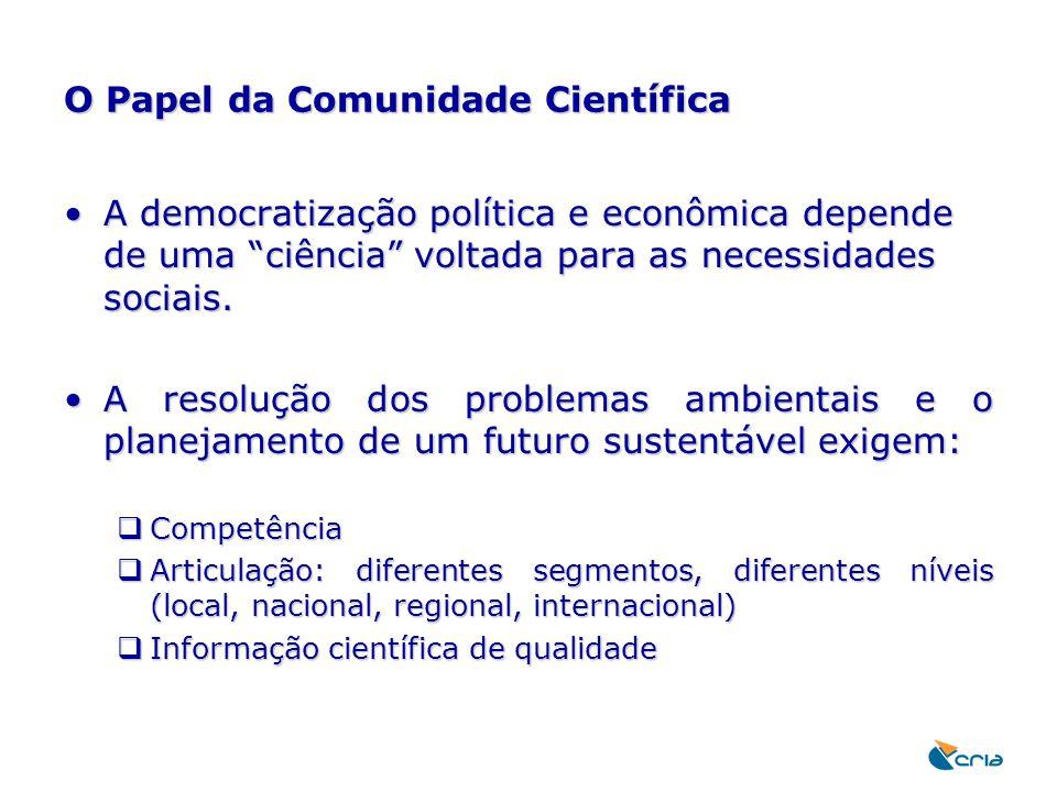 O Papel da Comunidade Científica