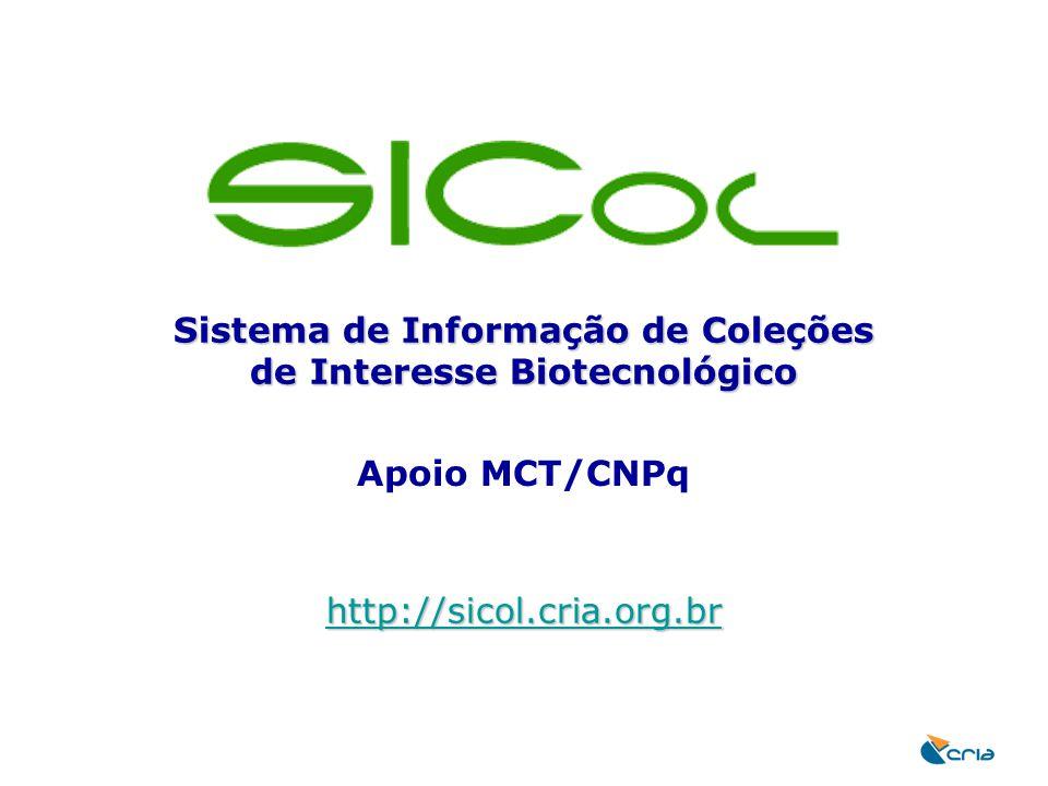 Sistema de Informação de Coleções de Interesse Biotecnológico