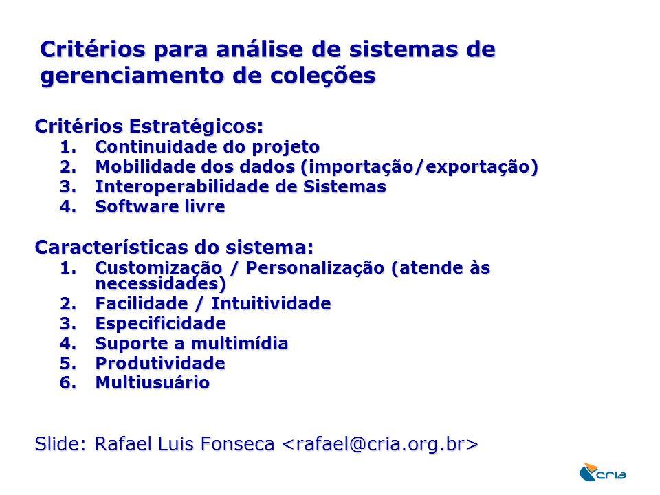 Critérios para análise de sistemas de gerenciamento de coleções