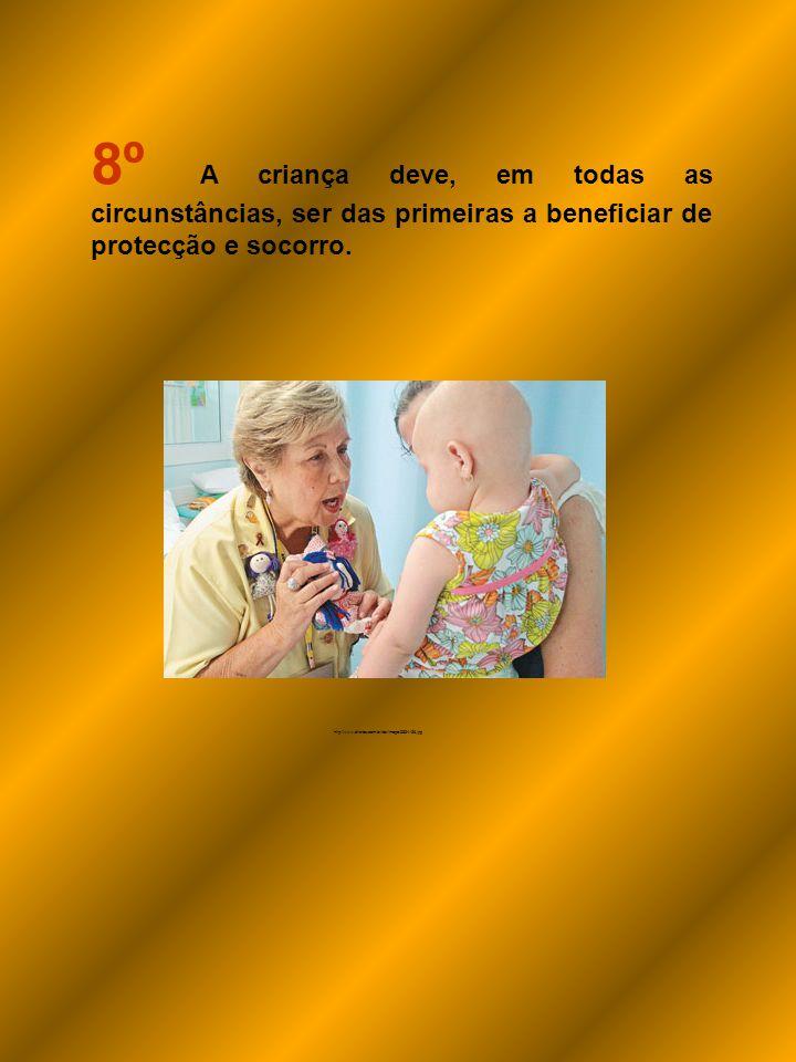 8º A criança deve, em todas as circunstâncias, ser das primeiras a beneficiar de protecção e socorro.